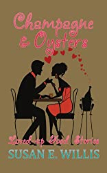 Champagne & Oysters: Loved-up Food Stories