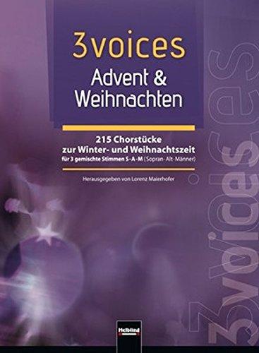3-voices-advent-weihnachten-215-chorstcke-zur-winter-und-weihnachtszeit-fr-3-gemischte-stimmen-sam