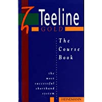 Teeline Gold: The Course Book: Course Bk