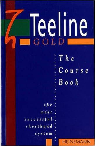 The Teeline Gold Course Bk