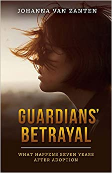Book Guardians' Betrayal: What Happens Seven Years After Adoption