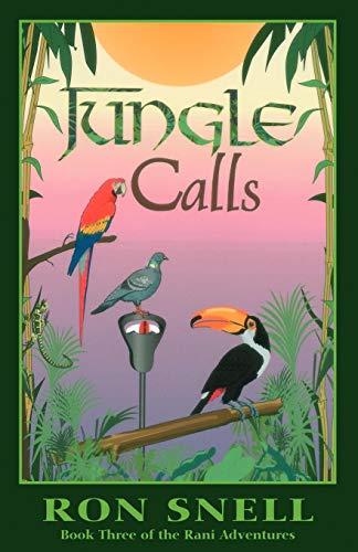 Jungle Calls: Book Three of the Rani Adventures