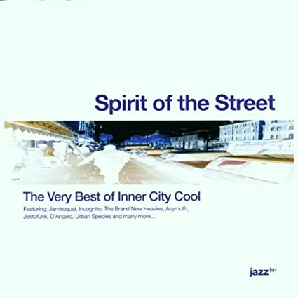 Spirit of the Street - The Very Best of Inner City Cool