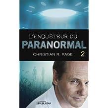 L'Enquêteur du paranormal, tome 2 (Enqueteur Du Paranormal) (French Edition)