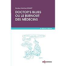 Doctor's blues ou le burnout des médecins