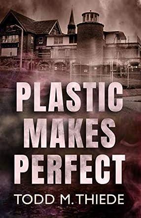 Plastic Makes Perfect