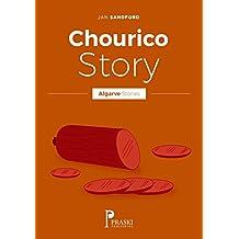 Algarve - Chourico Story (Algarve Stories)