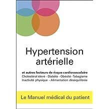 HYPERTENSION ARTÉRIELLE : RISQUE D'INFRACTUS ET D'AVC, CHOLESTÉROL, DIABÈTE, OBÉSITÉ, ALIMENTATION
