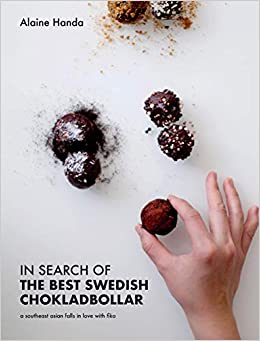 In Search Of The Best Swedish Chokladbollar A Southeast Asian Falls