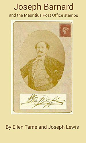 Joseph Barnard and the Mauritius Post Office Stamps