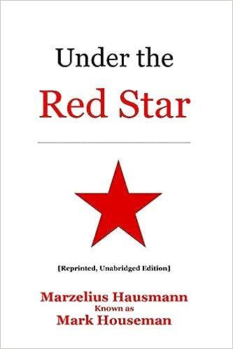 b3ae84028c5 Under the Red Star  Mark Houseman  9781948118132  Amazon.com  Books