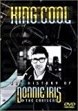 King Cool: Ah! History of Donnie Iris & the Cruisers