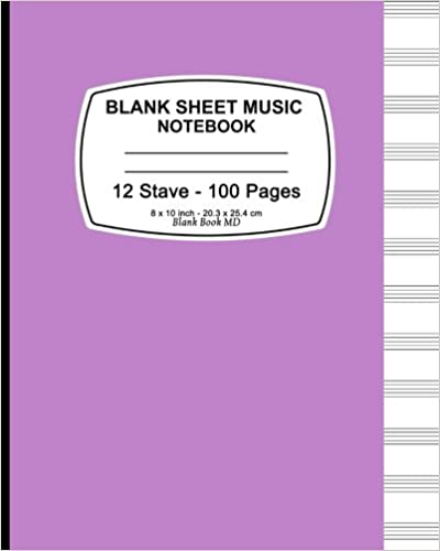 Book Blank Sheet Music: Purple Cover, Music Manuscript Paper, Staff Paper, Musicians Notebook, Durable Book Binding, (Composition Books - Music Manuscript ... Stave * 100 pages, 8' x 10' (20.32 x 25.4 cm)
