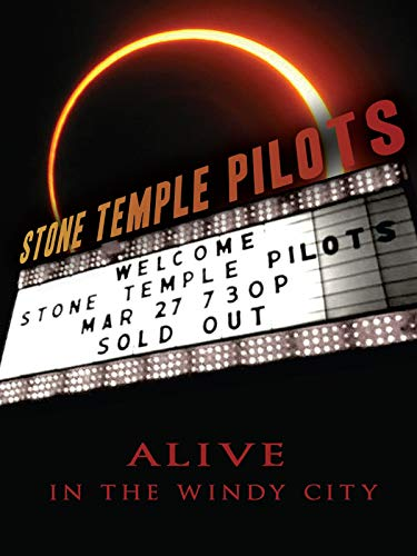Stone Temple Pilots: Alive in the Windy -