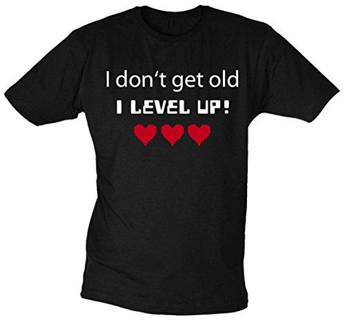 I don't get old I level up! T-Shirt