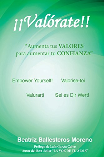 ¡¡Valorate!! (Spanish Edition) [Beatriz Ballesteros Moreno] (Tapa Blanda)