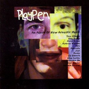Price comparison product image Playpen: An Album Of New Acoustic Music by Various Artists