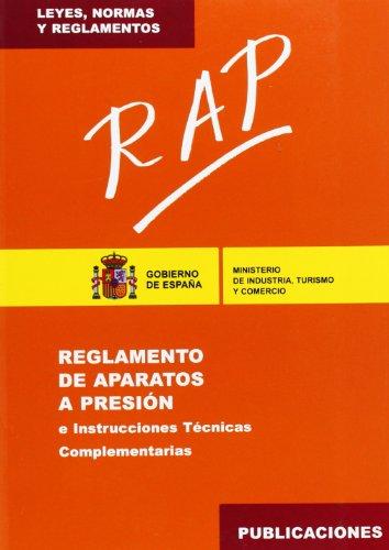 Descargar Libro Rap : Reglamento De Aparatos A Presión E Instrucciones Técnicas Complementarias De Turismo Y Comercio Ministerio Turismo Y Comercio Ministerio De Industria