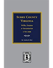 Surry County, Virginia Wills, Estates, Accounts and Inventories, 1730-1800
