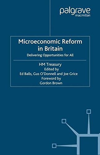 Microeconomic Reform in Britain: Delivering Opportunities for All