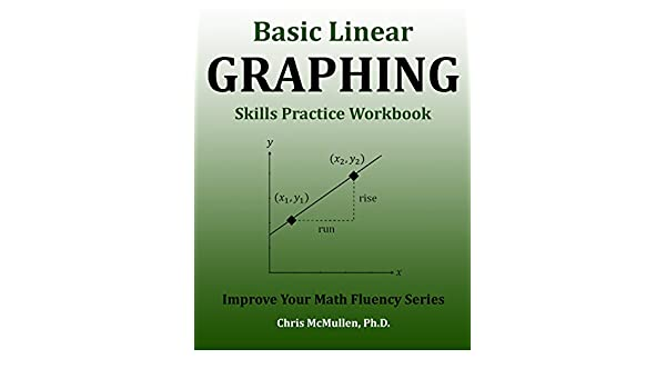 Basic Linear Graphing Skills Practice Workbook: Plotting Points ...