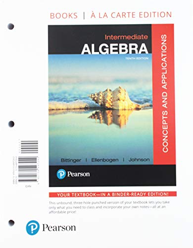 - Intermediate Algebra: Concepts and Applications, Books a la Carte Edition Plus MyLab Math with Pearson eText -- Access Card Package (10th Edition)