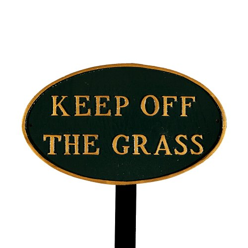 Keep Green (Montague Metal Products SP-28sm-HGG-LS Small Hunter Green and Gold Keep Off The Grass Oval Statement Plaque with 23-Inch Lawn Stake)