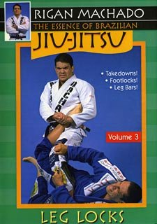 Essence of Brazilian Jiu Jitsu Leg Locks DVD Rigan Machado carlos gracie mma Rigan Machado Dvd