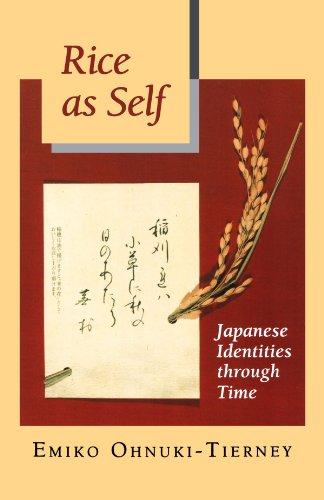 Rice as Self: Japanese Identities through Time (Princeton Paperbacks)