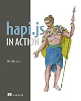 hapi.js in Action Front Cover