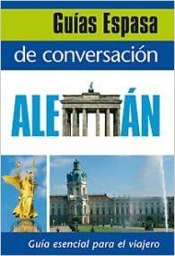 Guía de conversación alemán (Spanish) Paperback – January 1, 1900