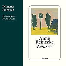 Leinsee Hörbuch von Anne Reinecke Gesprochen von: Franz Dinda