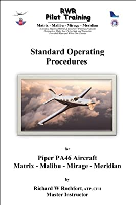 Standard Operating Procedures for the Piper PA46 Matrix, Malibu, Mirage & Meridian Aircraft (Spanish Edition)
