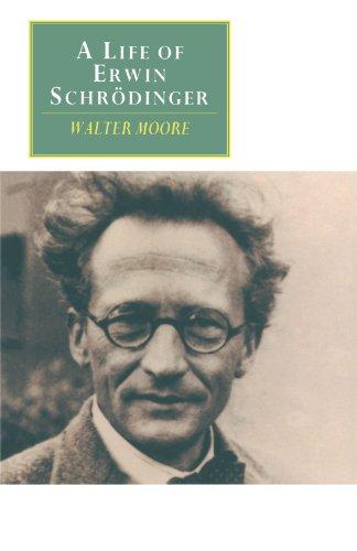 A Life of Erwin Schrödinger (Canto original series)