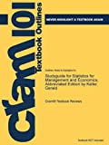 Studyguide for Statistics for Management and Economics, Abbreviated Edition by Keller, Gerald, Cram101 Textbook Reviews, 147847646X