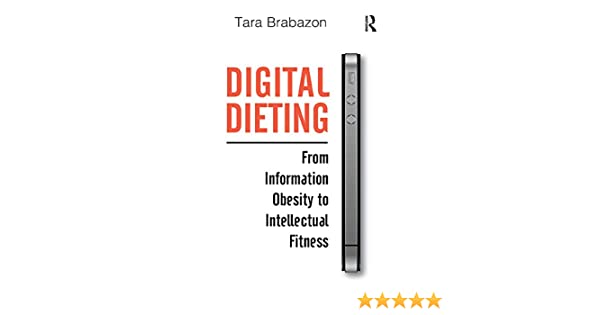 Amazon.com: Digital Dieting: From Information Obesity to ...