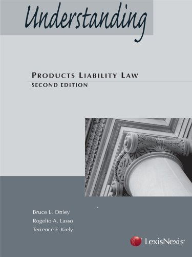 Understanding Products Liability Law (2013)