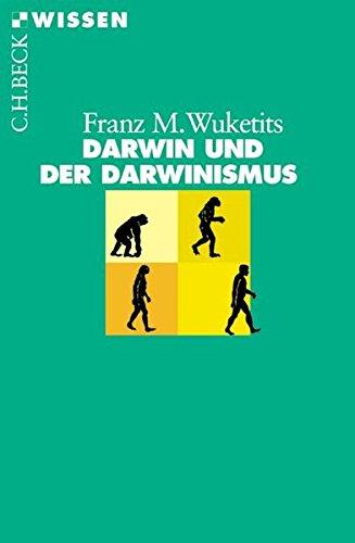 Darwin und der Darwinismus (Beck'sche Reihe)