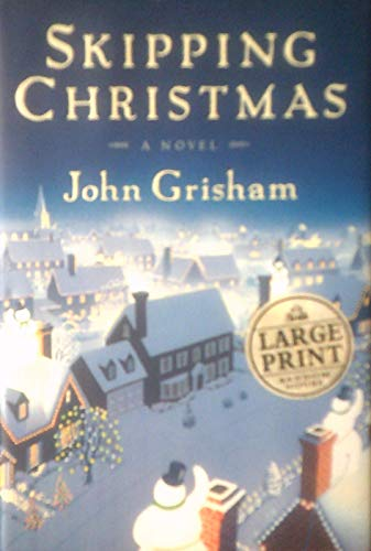 Skipping Christmas (Large Print Edition) (With Book Christmas The Kranks)