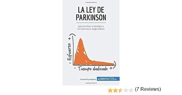 La ley de Parkinson: Aprovechar el tiempo y los efectivos ...