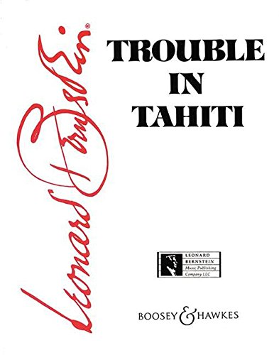 TROUBLE IN TAHITI            OPERA IN 7 SEVEN SCENES      VOCAL SCORE (Tahiti Trouble In Bernstein)