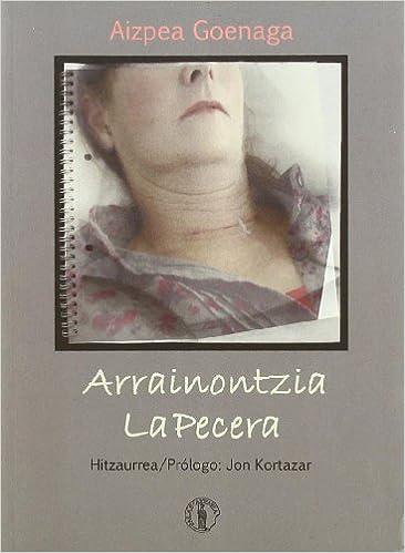 Arrainontzia=La Pecera (Biblioteca Vasca Bilingüe): Amazon.es: Aizpea Goenaga: Libros