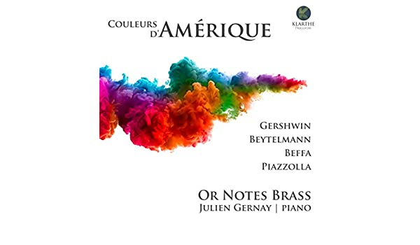 Couleurs dAmérique de Or Notes Brass & Julien Gernay en Amazon ...