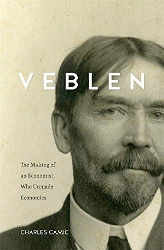 Book Cover: Veblen: The Making of an Economist Who Unmade Economics