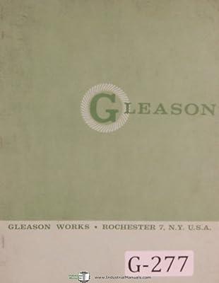 Gleason Parts List 12 Inch St Bevel Gear Generator Manual Year (1933