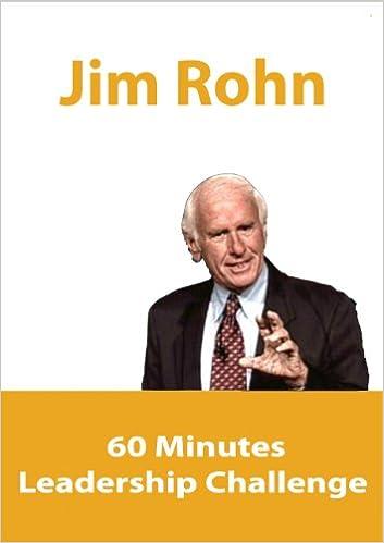 Jim Rohn - The 60 Minute Leadership Challenge