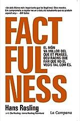 Factfulness (edició en català): El món va millor del que et penses. Deu raons que fan que no el vegis tal com és. Capa comum