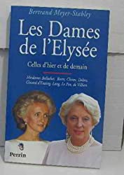 Les dames de l'Élysée : Celles d'hier et de demain