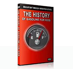 The History of Gasoline for Kids (Education Through Animation Series)