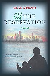 Off the Reservation: A Novel (English Edition)